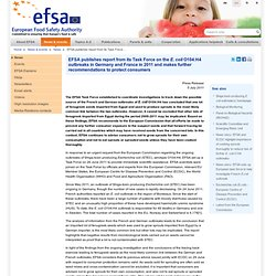 EFSA Press Release: EFSA publishes report from its Task Force on the E. coli O104:H4 outbreaks in Germany and France in 2011 and makes further recommendations to protect consumers