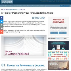 5 Tips for Publishing Your First Academic Article - Inquiries Journal