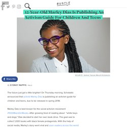 12-Year-Old Marley Dias Is Publishing An Activism Guide For Children And Teens