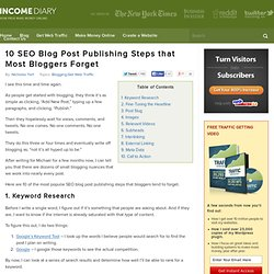 10 SEO Blog Post Publishing Steps that Most Bloggers Forget