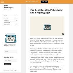 The Best Desktop Publishing and Blogging App