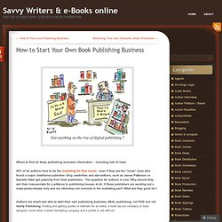 How to Start Your Own Book Publishing Business