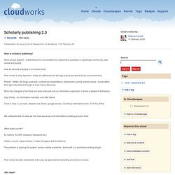 Scholarly publishing 2.0 | Cloudworks