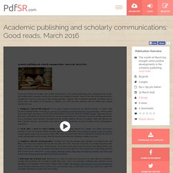 Academic publishing and scholarly communications: Good reads, March 2016