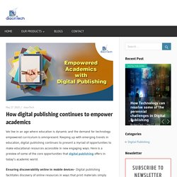 How digital publishing continues to empower academics - Diacritech