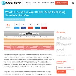 What to include in your social media publishing schedule: Part One