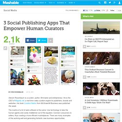 3 Social Publishing Apps That Empower Human Curators