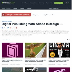 Digital Publishing With Adobe InDesign - Envato Tuts+ Design & Illustration Tutorials
