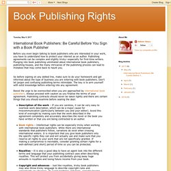 Book Publishing Rights: International Book Publishers: Be Careful Before You Sign with a Book Publisher
