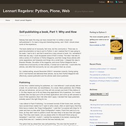 Self-publishing a book, Part 1: Why and How « Lennart Regebro: Python, Plone, Web