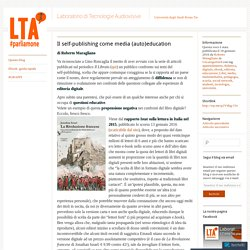 Il self-publishing come media (auto)education - Maragliano