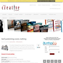 Self publishing costs nothing | The Creative Penn