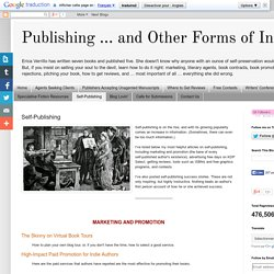 Publishing ... and Other Forms of Insanity: Self-Publishing