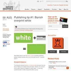 Publishing tip #1: Banish overprint white