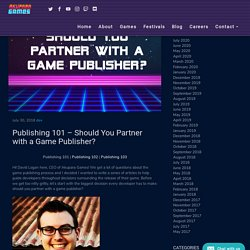 Publishing 101 – Should You Partner with a Game Publisher? – Akupara Games