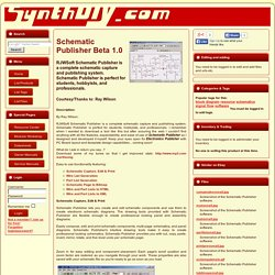 Schematic Publisher Beta 1.0 RJWSoft Schematic Publisher is a complete schematic capture and publishing system. Schematic Publisher is perfect for students, hobbyists, and professionals. by Ray Wilson