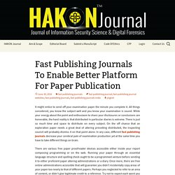 Fast Publishing Journals To Enable Better Platform For Paper Publication