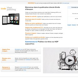 Kindle Direct Publishing : Publiez vos livres dans la Boutique Kindle d'Amazon