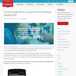 Publishing Realtime Location with the Android MapBox API - PubNub