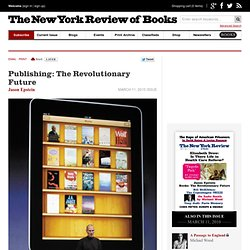 Publishing: The Revolutionary Future - The New York Review of Books