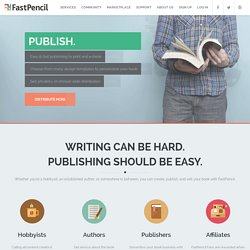 Free Book Writing Software: self-publish and sell your book or ebook with just a few clicks. - FastPencil