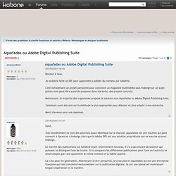 Aquafadas ou Adobe Digital Publishing Suite : Forum général