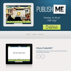 PublishME - Create Presentations 'on-the-go'