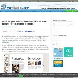 publitas, para publicar archivos PDF en Internet como si fueran revistas digitales