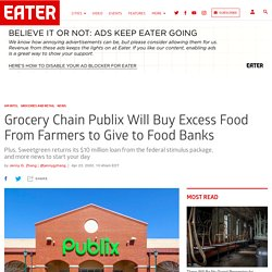 Publix Will Buy Excess From Farmers for Food Banks