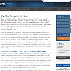 PubMed Conversion Services