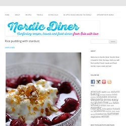 Rice pudding with stardust - Nordic Diner