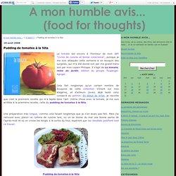 Pudding de tomates à la féta - A mon humble avis...