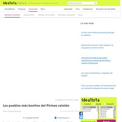 Los pueblos más bonitos del Pirineo catalán — idealista/news