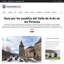Ruta por los pueblos del Valle de Arán (en coche por los Pirineos)
