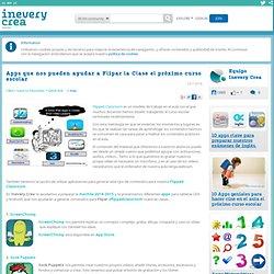 Apps que nos pueden ayudar a Flipar la Clase el próximo curso escolar