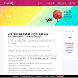 ¿Por qué no puedo ver mi Genially incrustado en mi web/blog?
