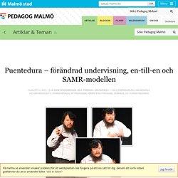 Puentedura – förändrad undervisning, en-till-en och SAMR-modellen