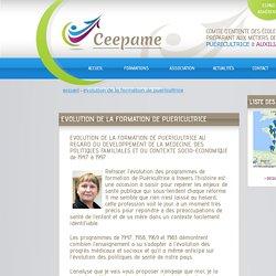 EVOLUTION DE LA FORMATION DE PUERICULTRICE /// CEEPAME PUERICULTRICE AUXILIAIRE DE PUERICULTURE