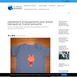 """Articles de puériculture, vêtements, chaussures, chaussons et meubles pour enfant """"made in France"""""""