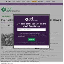 Puerto Rican sugar contract laborers arrive in Hawaii - The Garden Island