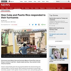 *****How Cuba and Puerto Rico responded to their hurricanes - BBC News
