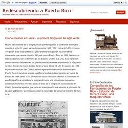 Puertorriqueños en Hawai - La primera emigración del siglo veinte