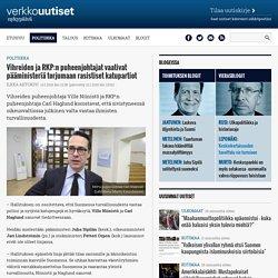 Vihreiden ja RKP:n puheenjohtajat vaativat pääministeriä torjumaan rasistiset katupartiot