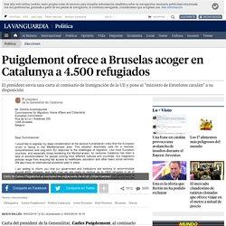 Carles Puigdemont ofrece a Bruselas acoger en Catalunya a 4.500 refugiados