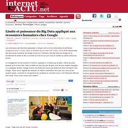 Limite et puissance du Big Data appliqué aux ressources humaines chez Google