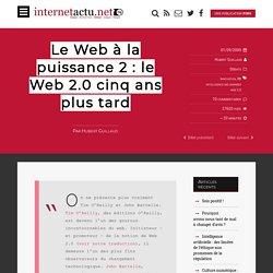 Le Web à la puissance 2 : le Web 2.0 cinq ans plus tard