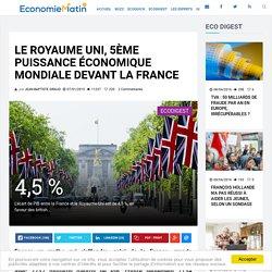 Le Royaume Uni, 5ème puissance économique mondiale devant la France