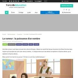 La rumeur : la puissance d'un nombre - Francetv Éducation