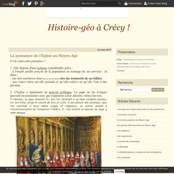 La puissance de l'Eglise au Moyen Age - Histoire-géo à Crécy en Ponthieu