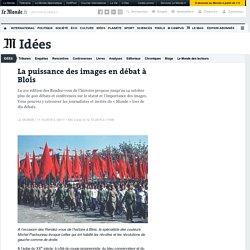 La puissance des images en débat à Blois